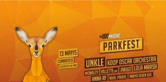 Comin Soon: 100% Music: Parkfest 2017 @ Küçükçiftlik Park 2017