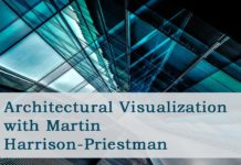 Architectural Visualization with Martin Harrison-Priestman