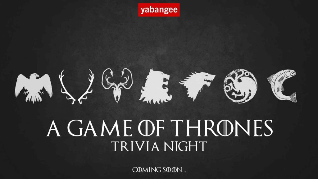 A Game Of Thrones Trivia Night Tba